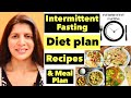 Intermittent Fasting Diet Plan   Full Meal Plan For Weight Loss   Breakfast, Lunch & Dinner Recipes